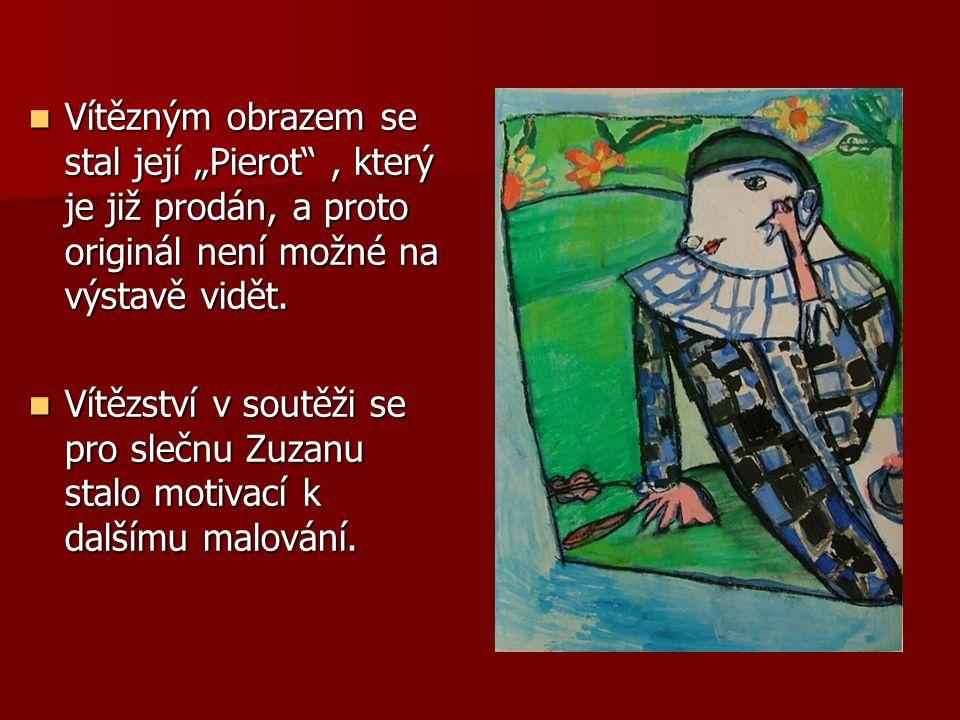 """Vítězným obrazem se stal její """"Pierot , který je již prodán, a proto originál není možné na výstavě vidět."""