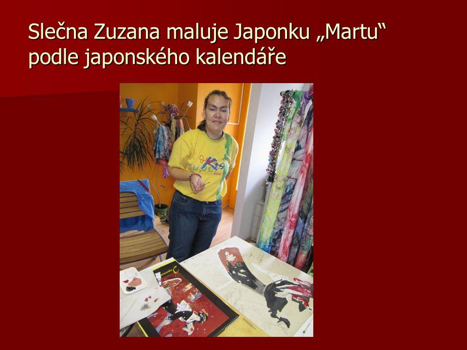 """Slečna Zuzana maluje Japonku """"Martu podle japonského kalendáře"""