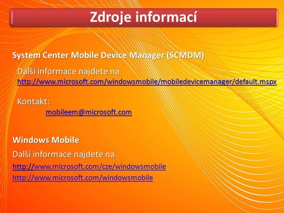 Zdroje informací System Center Mobile Device Manager (SCMDM)