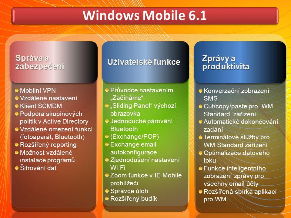 Windows Mobile 6.1 Správa a zabezpečení Zprávy a produktivita