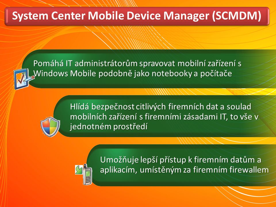 System Center Mobile Device Manager (SCMDM)