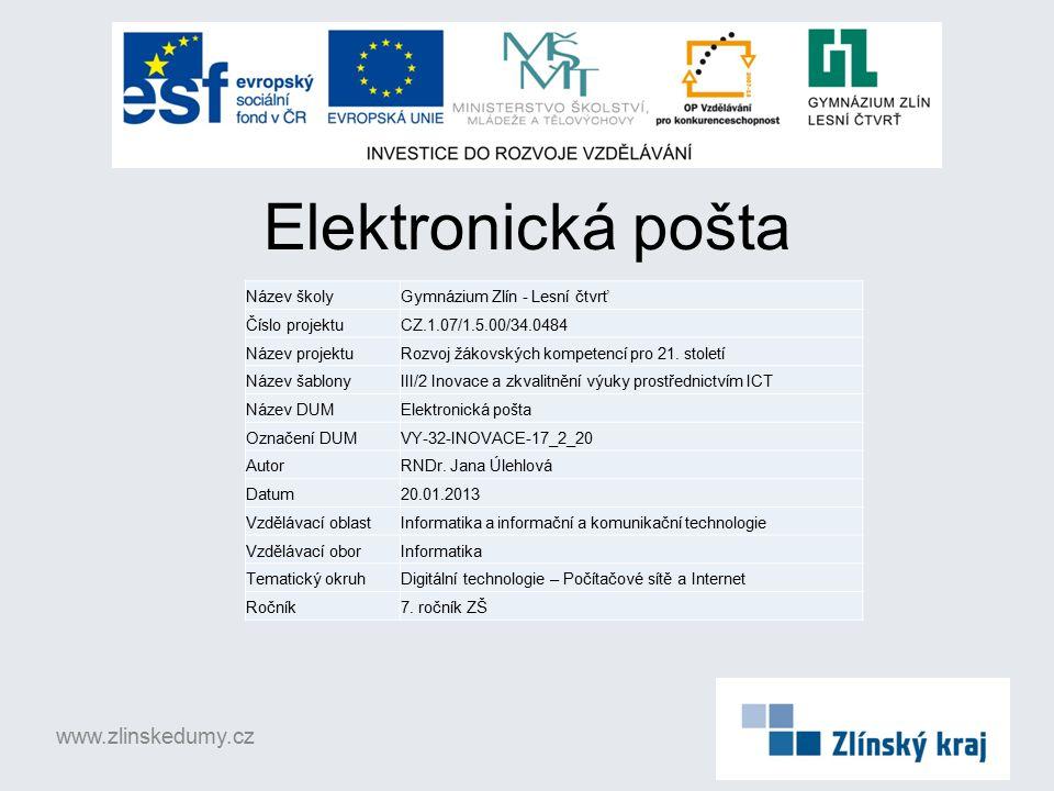 Elektronická pošta www.zlinskedumy.cz Název školy