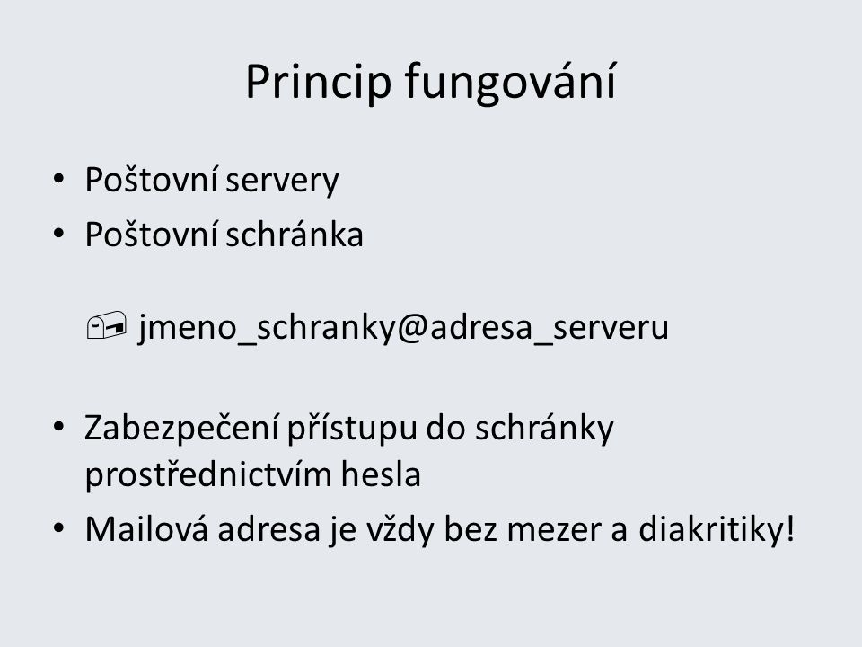 Princip fungování Poštovní servery