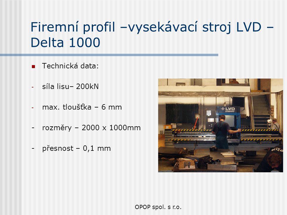 Firemní profil –vysekávací stroj LVD – Delta 1000