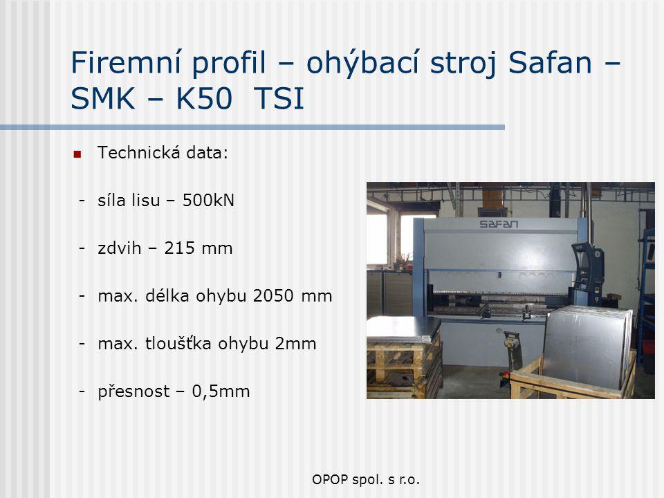 Firemní profil – ohýbací stroj Safan – SMK – K50 TSI