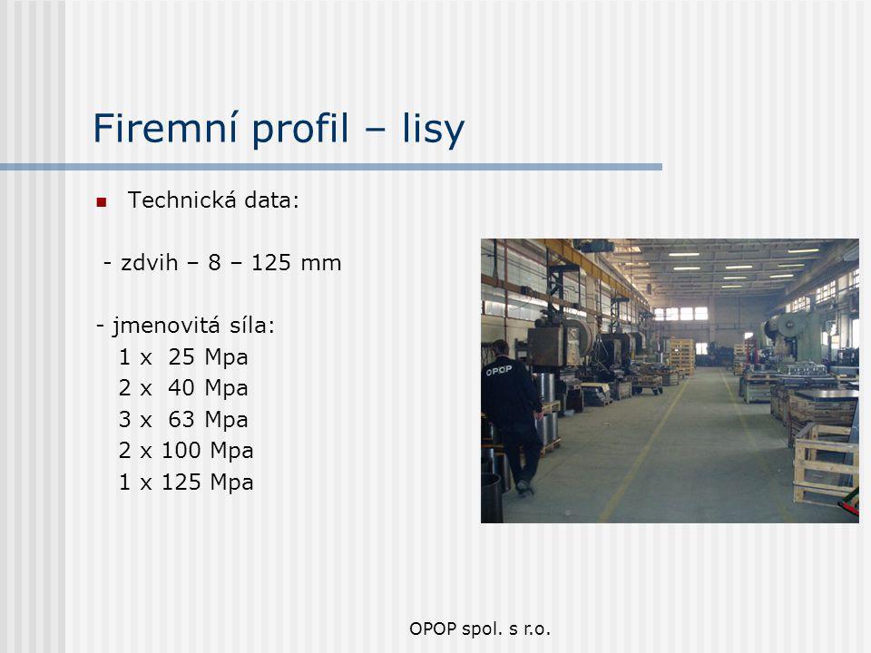 Firemní profil – lisy Technická data: - zdvih – 8 – 125 mm