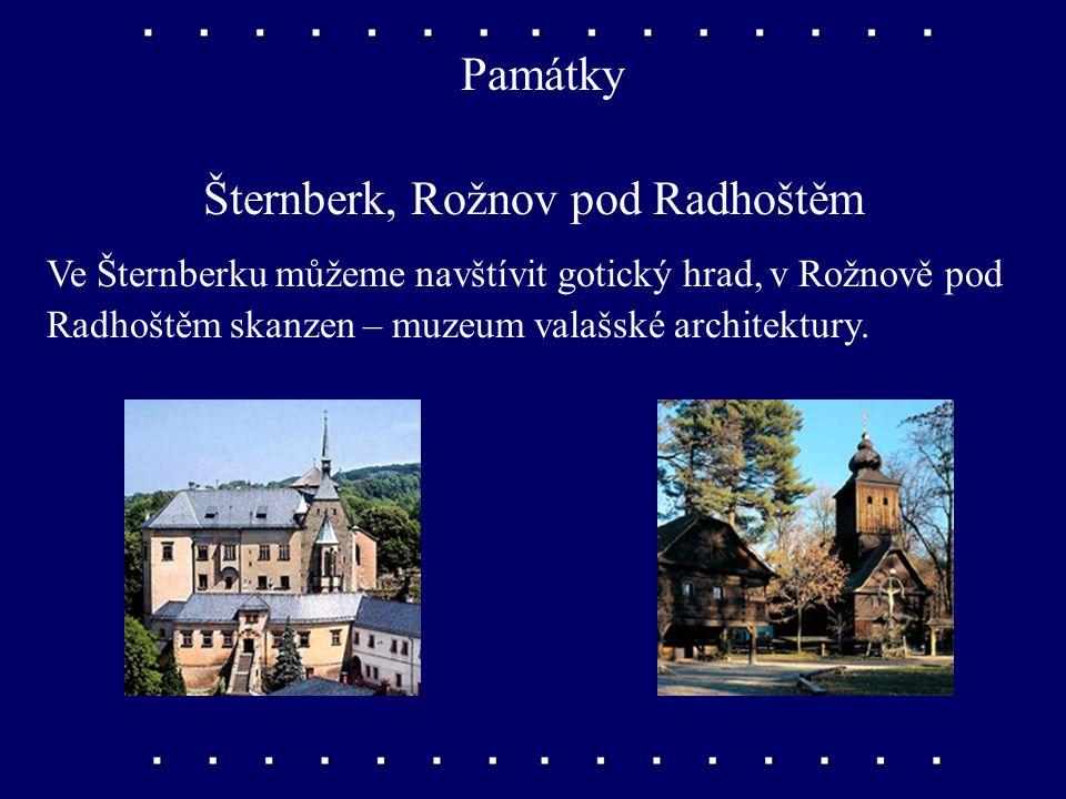 Šternberk, Rožnov pod Radhoštěm