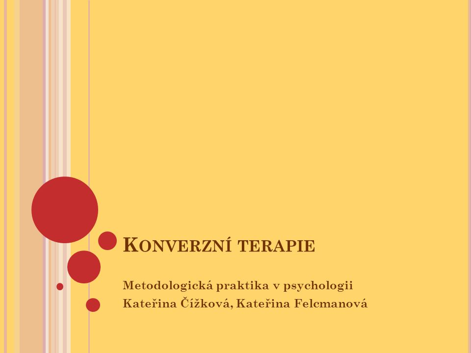 Konverzní terapie Metodologická praktika v psychologii