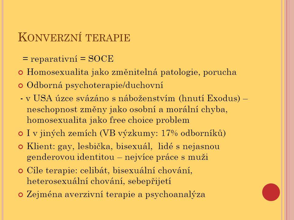 Konverzní terapie = reparativní = SOCE
