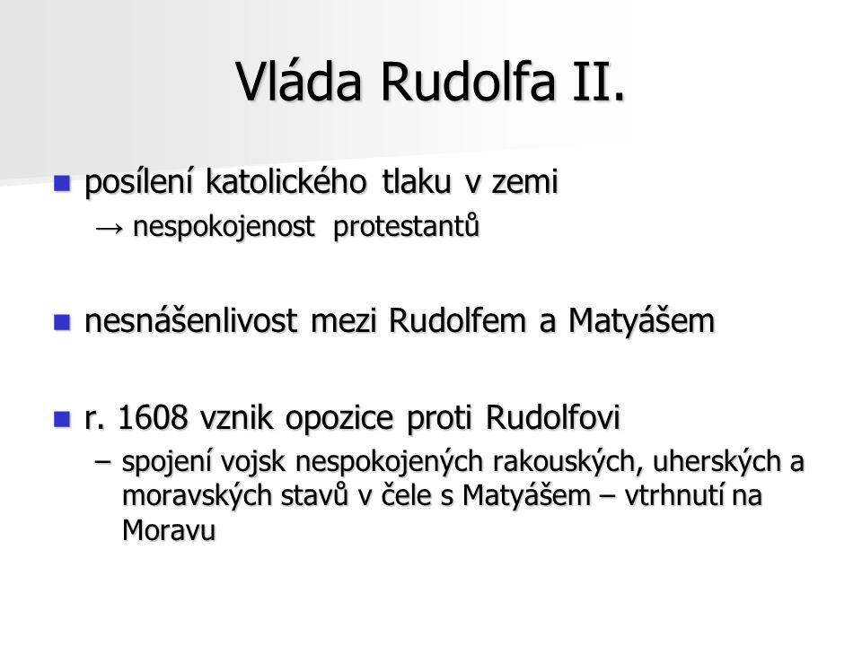 Vláda Rudolfa II. posílení katolického tlaku v zemi
