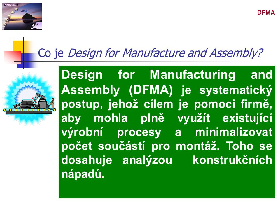 Co je Design for Manufacture and Assembly