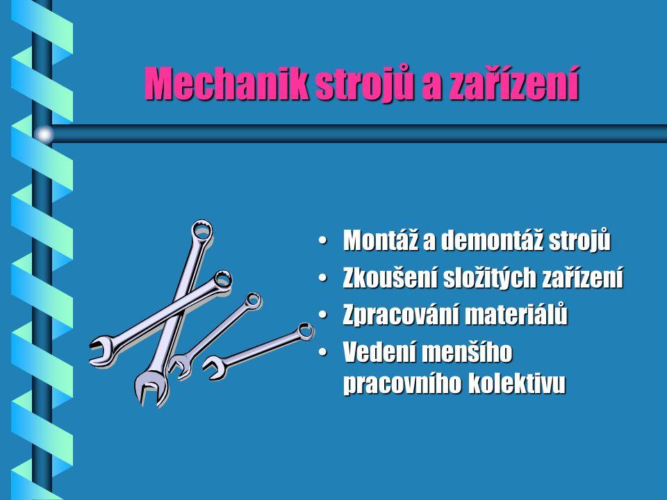Mechanik strojů a zařízení