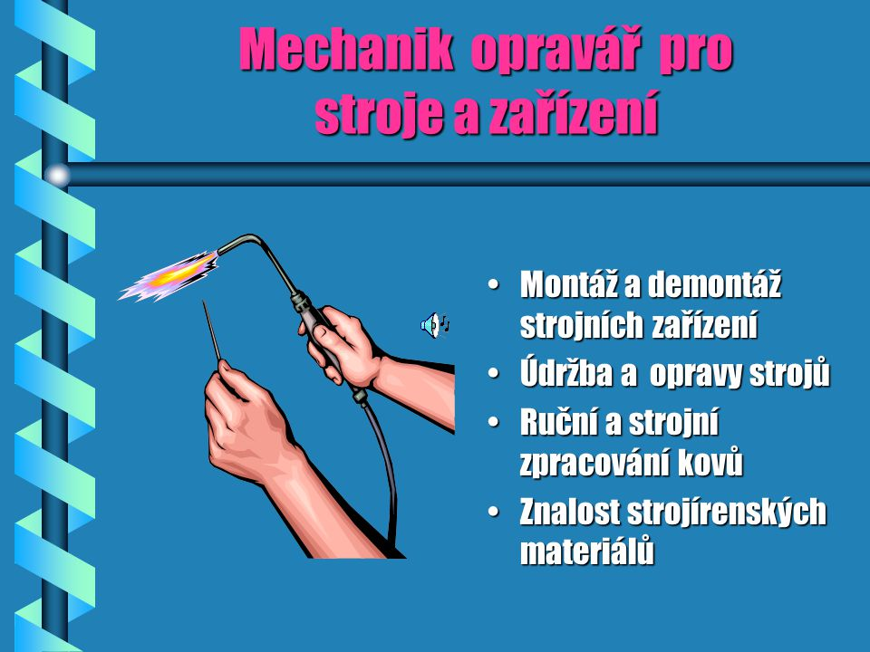Mechanik opravář pro stroje a zařízení