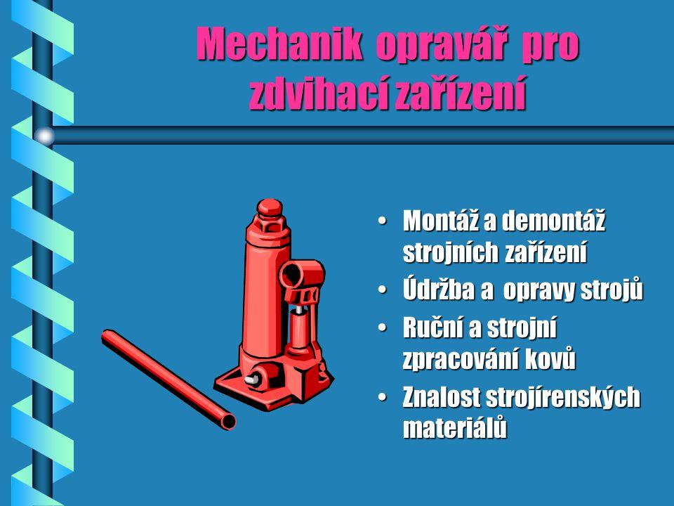 Mechanik opravář pro zdvihací zařízení