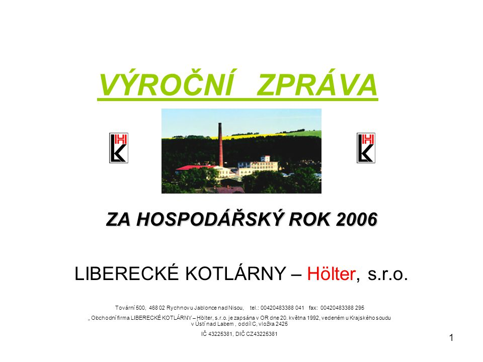 ZA HOSPODÁŘSKÝ ROK 2006 LIBERECKÉ KOTLÁRNY – Hölter, s.r.o.