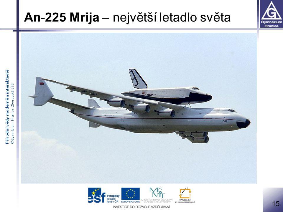 An-225 Mrija – největší letadlo světa