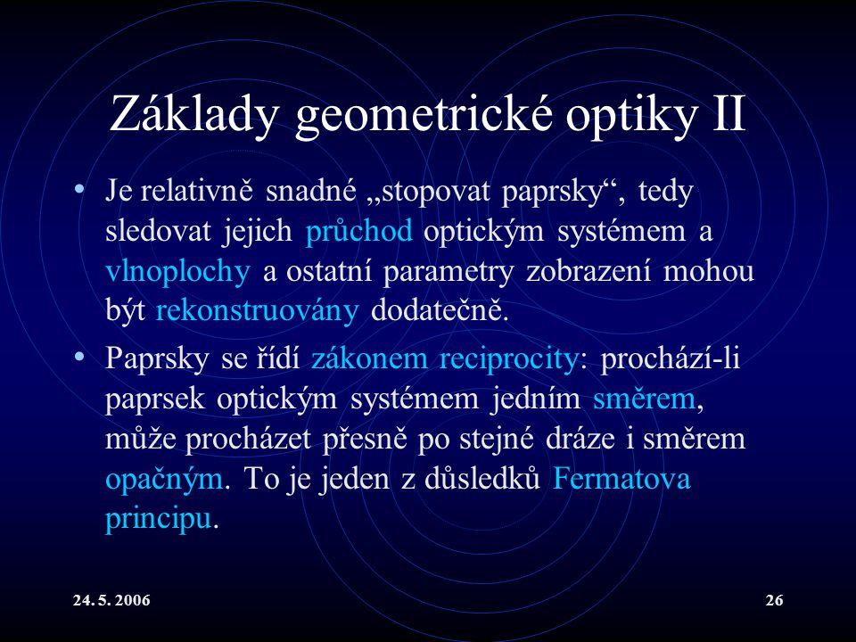 Základy geometrické optiky II