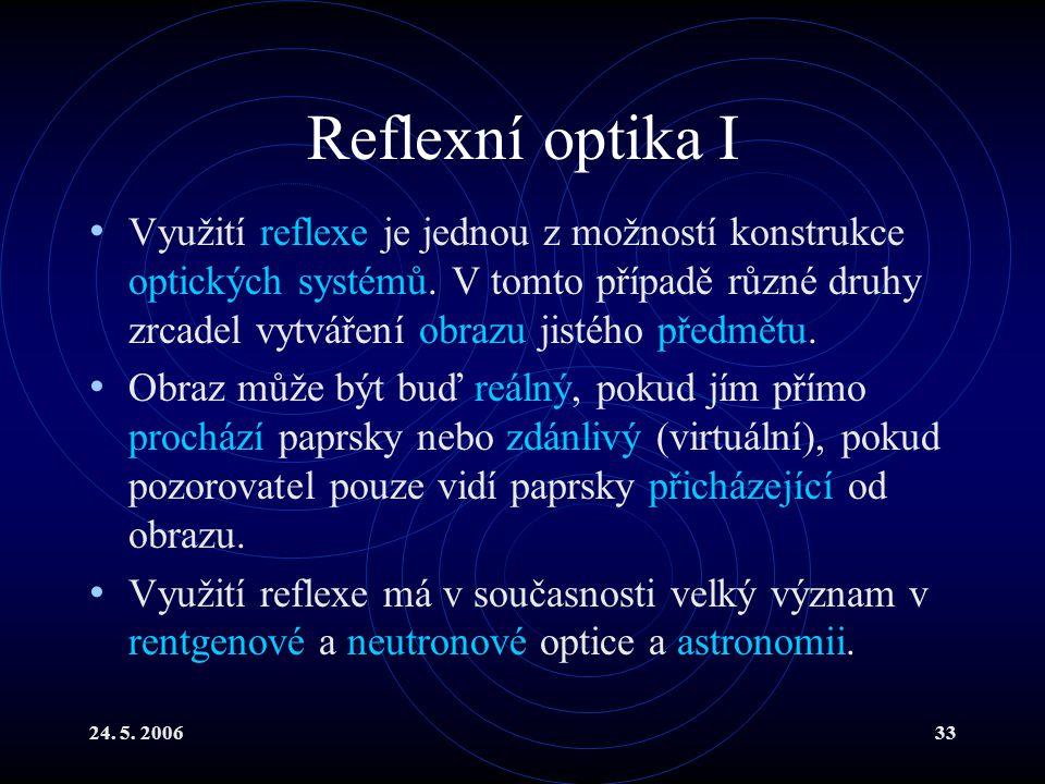 Reflexní optika I