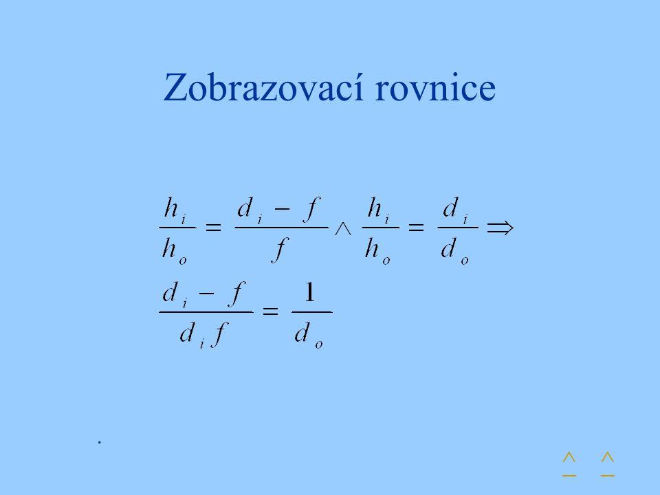 Zobrazovací rovnice . ^ ^
