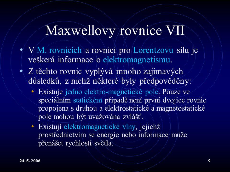 Maxwellovy rovnice VII