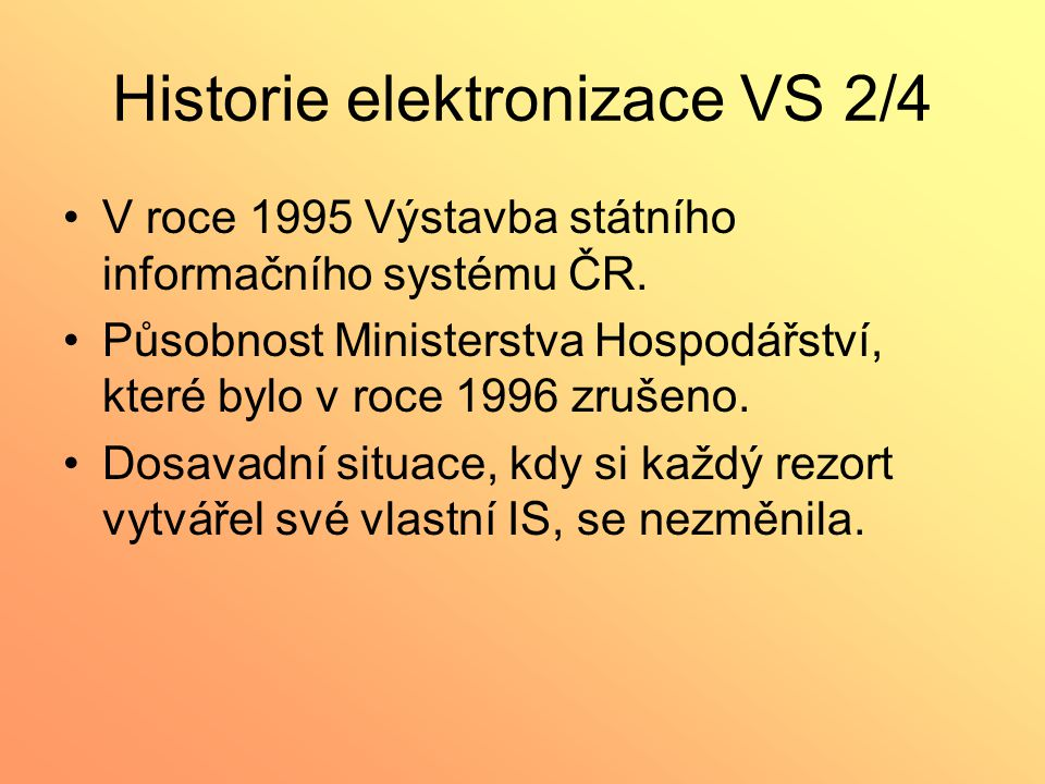 Historie elektronizace VS 2/4