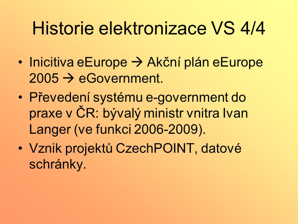 Historie elektronizace VS 4/4