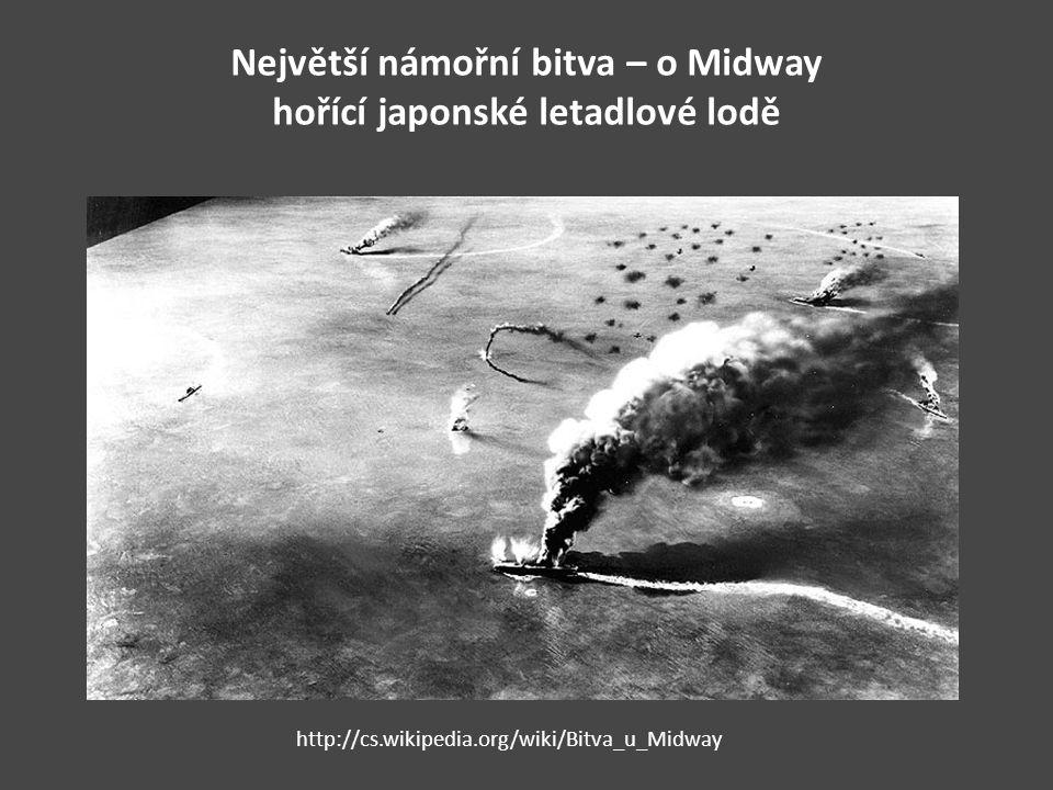 Největší námořní bitva – o Midway hořící japonské letadlové lodě