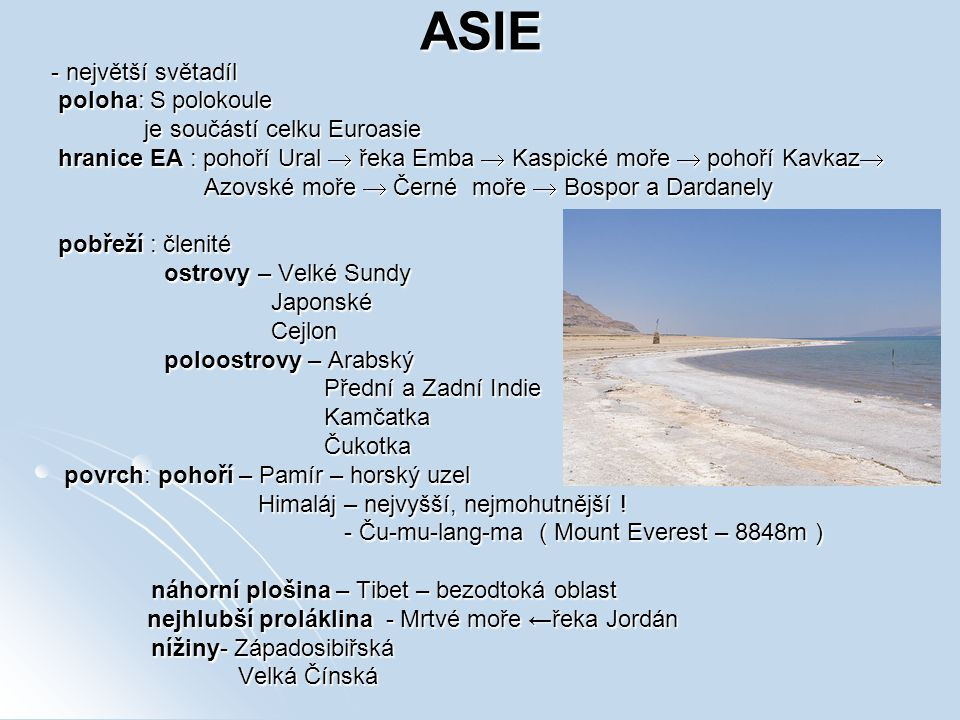 ASIE - největší světadíl poloha: S polokoule