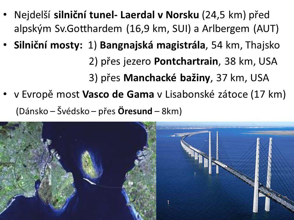 Silniční mosty: 1) Bangnajská magistrála, 54 km, Thajsko