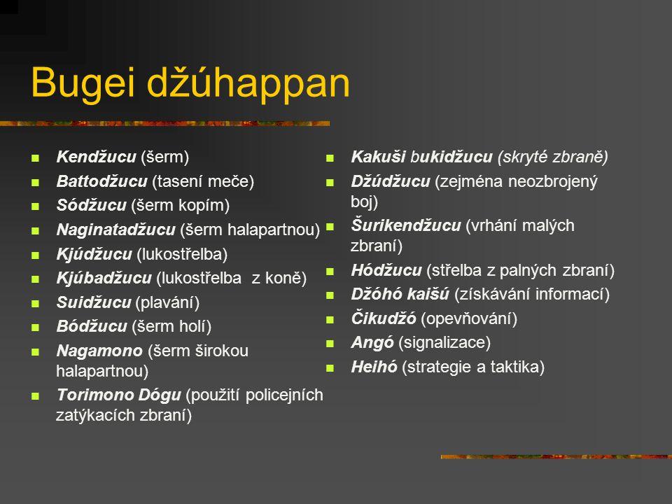 Bugei džúhappan Kendžucu (šerm) Kakuši bukidžucu (skryté zbraně)