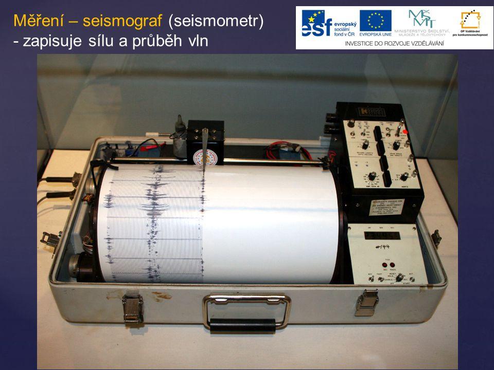 Měření – seismograf (seismometr)