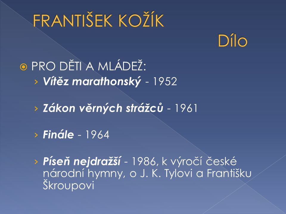 FRANTIŠEK KOŽÍK Dílo PRO DĚTI A MLÁDEŽ: Vítěz marathonský - 1952
