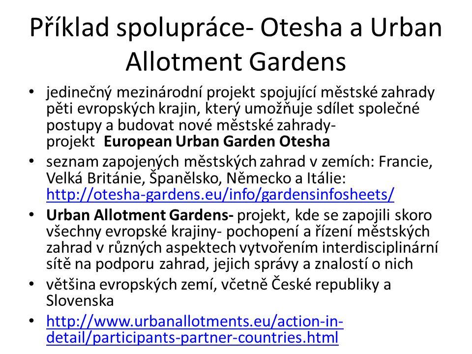 Příklad spolupráce- Otesha a Urban Allotment Gardens