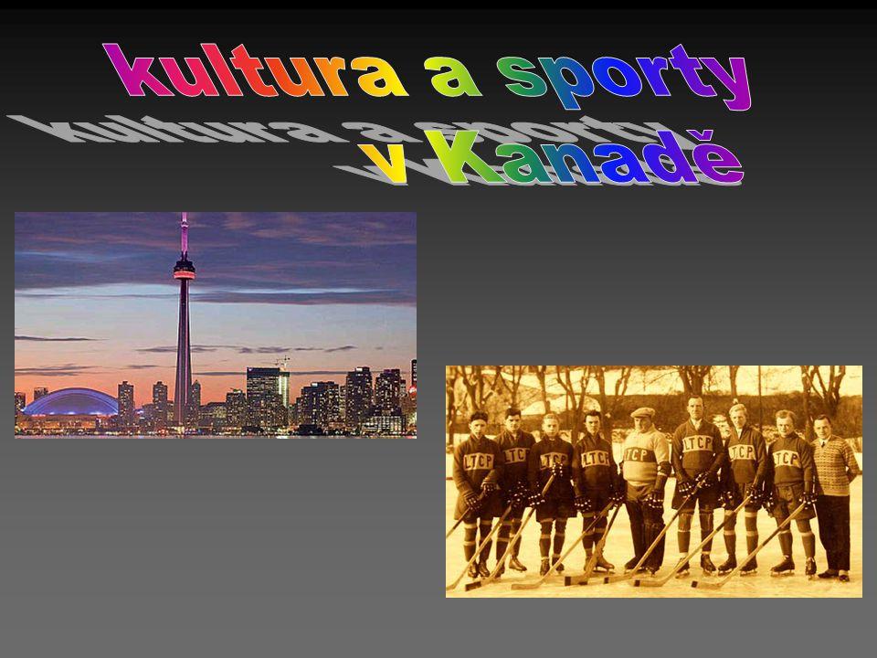 kultura a sporty v Kanadě