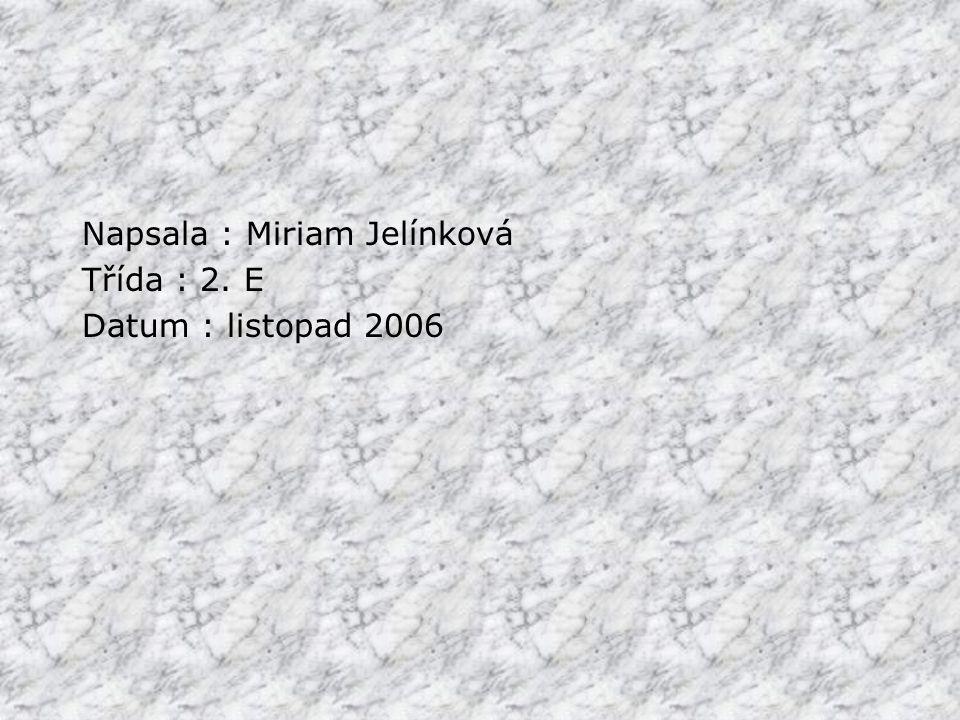 Napsala : Miriam Jelínková