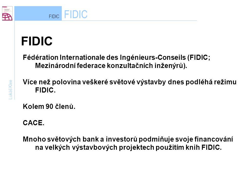 FIDIC FIDIC. FIDIC. Fédération Internationale des Ingénieurs-Conseils (FIDIC; Mezinárodní federace konzultačních inženýrů).