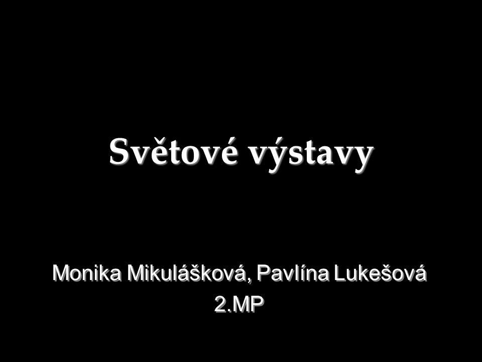 Monika Mikulášková, Pavlína Lukešová 2.MP