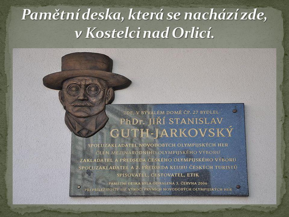Pamětní deska, která se nachází zde, v Kostelci nad Orlicí.