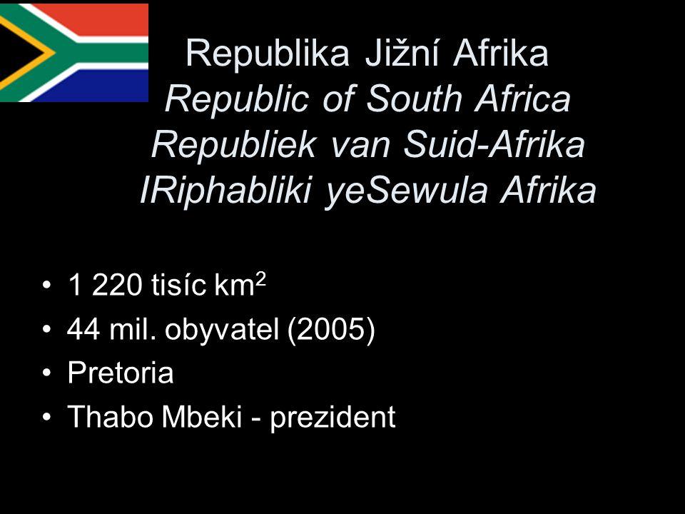 Republika Jižní Afrika Republic of South Africa Republiek van Suid-Afrika IRiphabliki yeSewula Afrika