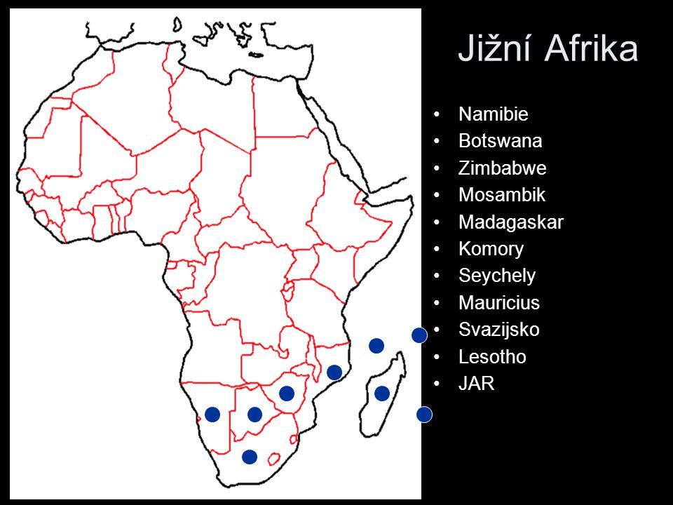 Jižní Afrika Namibie Botswana Zimbabwe Mosambik Madagaskar Komory