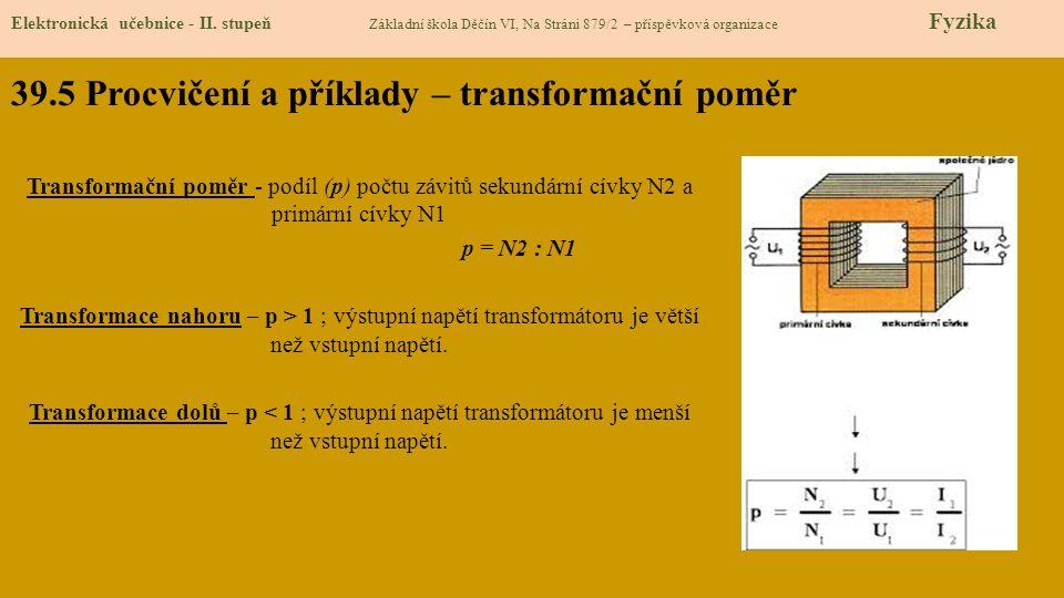 39.5 Procvičení a příklady – transformační poměr