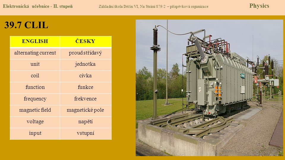 39.7 CLIL ENGLISH ČESKY alternating current proud střídavý unit