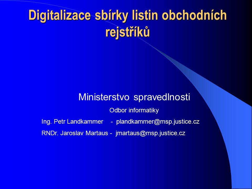 Digitalizace sbírky listin obchodních rejstříků