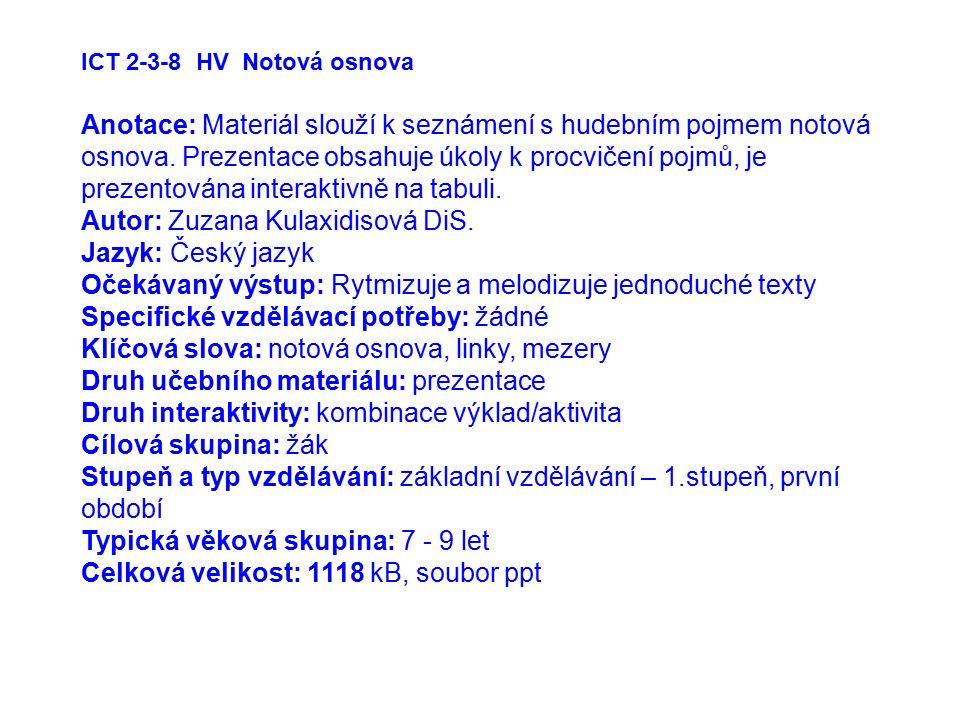 Autor: Zuzana Kulaxidisová DiS. Jazyk: Český jazyk