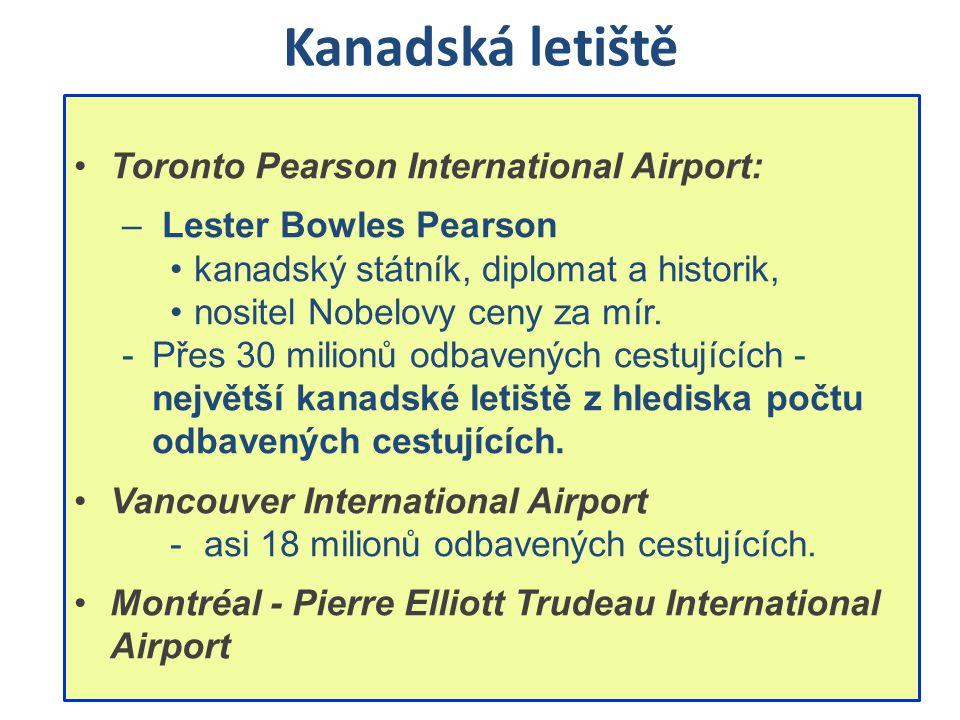 Kanadská letiště Toronto Pearson International Airport: