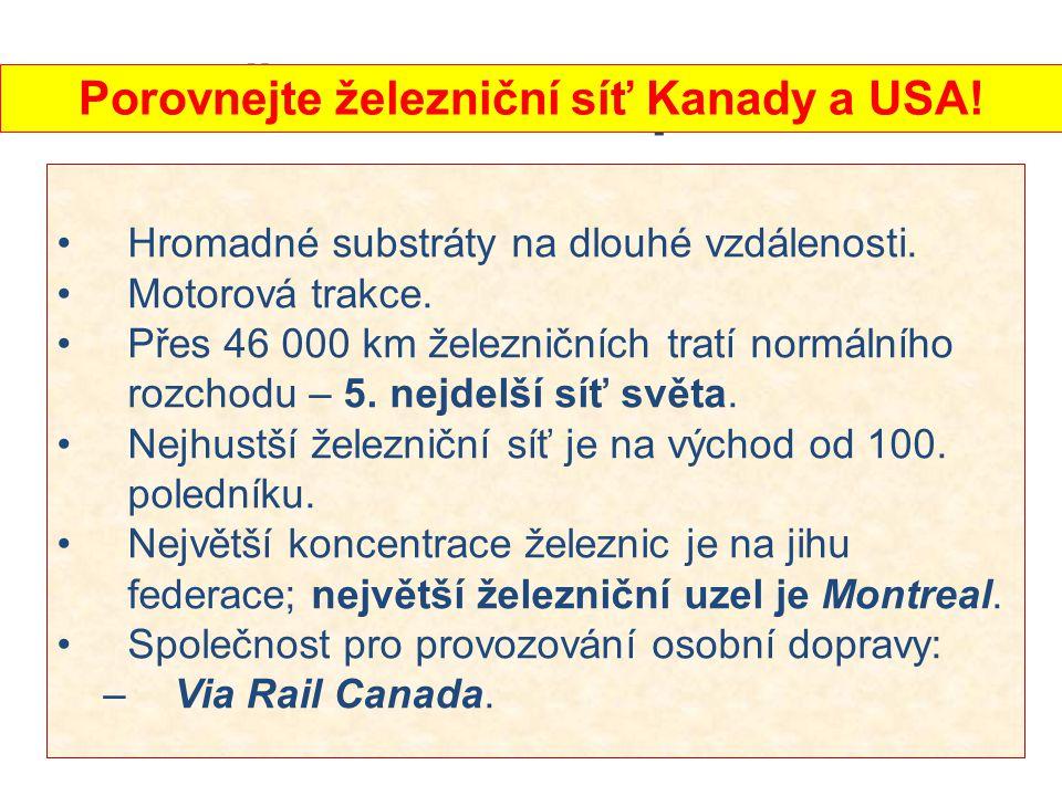 Porovnejte železniční síť Kanady a USA!