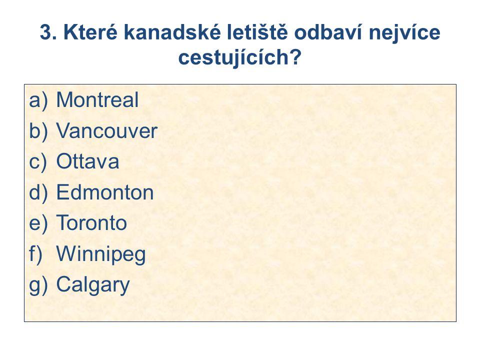3. Které kanadské letiště odbaví nejvíce cestujících