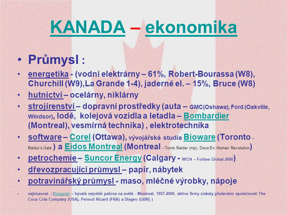 KANADA – ekonomika Průmysl :