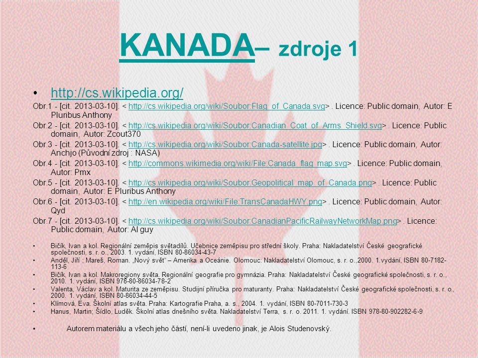 KANADA– zdroje 1 http://cs.wikipedia.org/