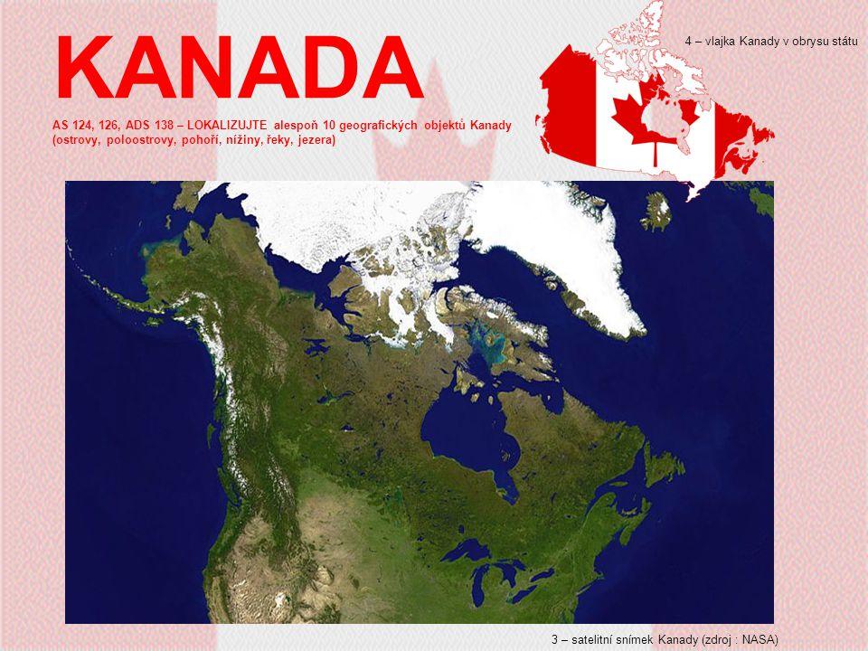 KANADA AS 124, 126, ADS 138 – LOKALIZUJTE alespoň 10 geografických objektů Kanady (ostrovy, poloostrovy, pohoří, nížiny, řeky, jezera)